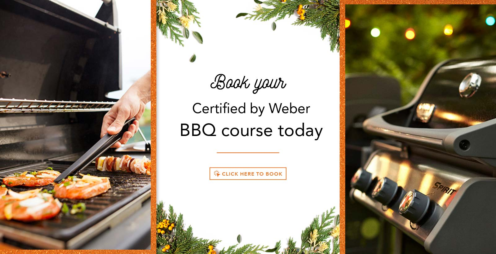 Book your certified by Weber BBQ Course today