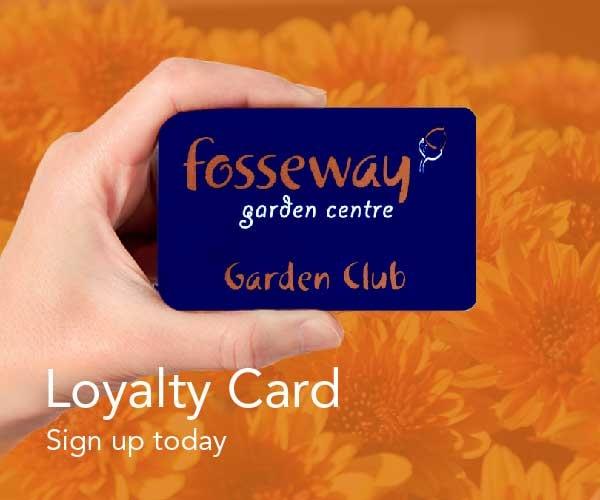 Fosseway Garden Centre Loyalty Card